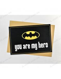"""Открытка """"You are my hero 1"""""""