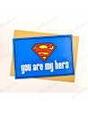 """Postcard """"You are my hero 2"""""""
