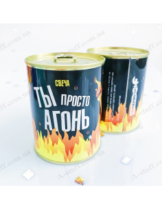 "Candle in a tin can ""You're just a fire"""