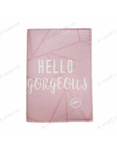 "Обкладинка на паспорт ""Hello gorgeous"""