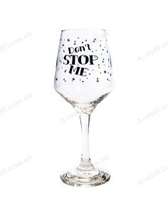"Wine glass ""Don't stop me"""