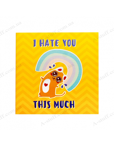 """Postcard - chocolate """"I hate you this much"""""""