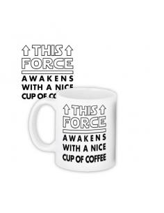 "Чашка ""This force awakens with a nice cup of coffee"""