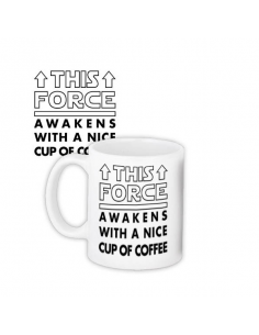 "Cup ""This force awakens with a nice cup of coffee"""