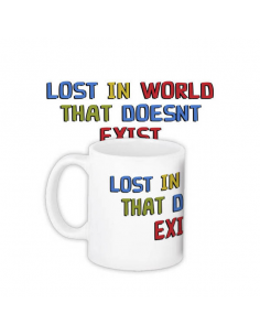"Cup ""Lost in world that doesn't exist"""