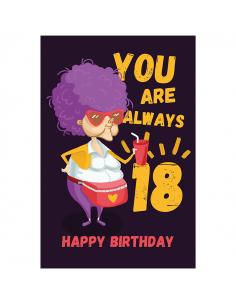 """Postcard """"U r always 18"""""""