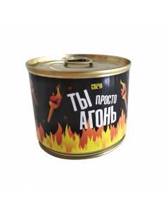 "Candle in a tin can ""You're..."