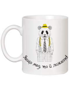 """Cup with a panda """"If honey,..."""